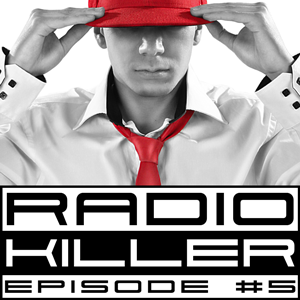 DJ RED KILLER - EP 005