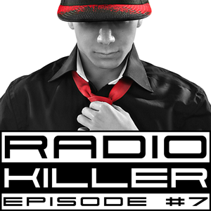 DJ RED KILLER - EP 007