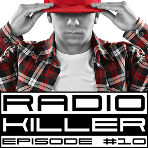 DJ RED KILLER - EP 010
