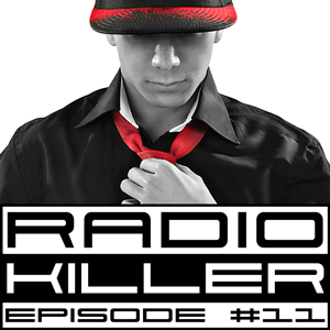 DJ RED KILLER - EP 011