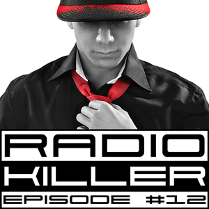 DJ RED KILLER - EP 012