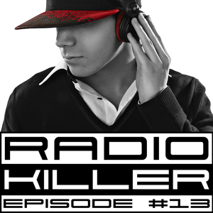 DJ RED KILLER - EP 013